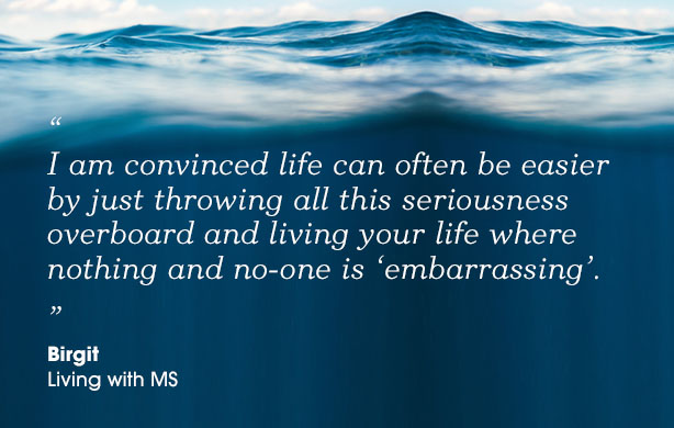 How to throw the stumbling seriousness of life overboard!